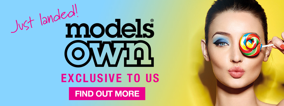 Just landed! Models Own - Exclusive to Us