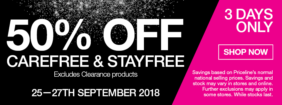 50% OFF CAREFREE & STAYFREE EXCLUDES CLEARANCE PRODUCTS