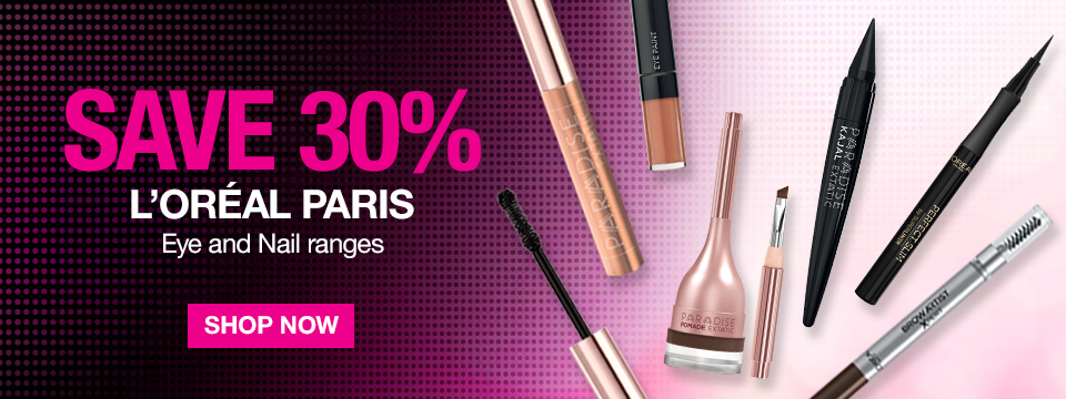 Save 30% on Loreal Eyes and Nail Ranges